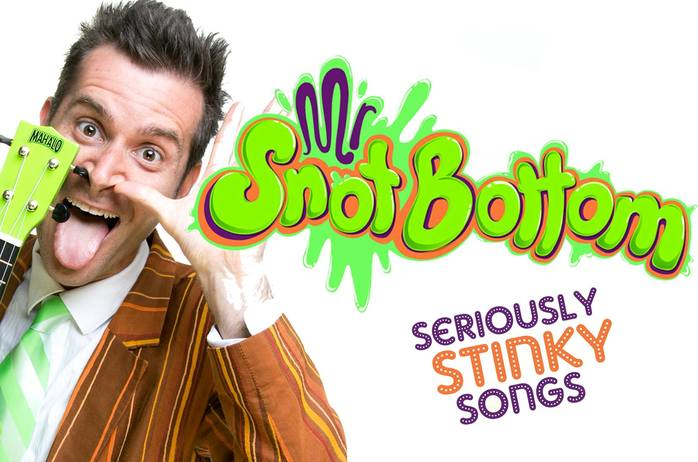 Mr Snot Bottom's Seriously Stinky Songs